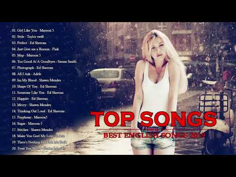 Best English Songs 2019 - Maroon 5, justin bieber, Ed Sheeran, Taylor Swift, Adele, Shawn Mendes