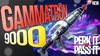 FORTNITE | *NEW* ASSAULT RIFLE : THE GAMMATRON 9000 | PERK IT OR PASS IT? | AMAZING ENERGY AR