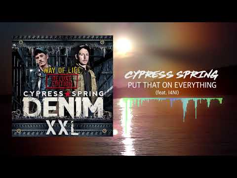 Cypress Spring - Put That On My Everything (feat. I4NI) [Official Audio]