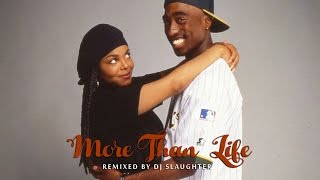 2Pac - More Than Life (DJ Slaughter) (NEW2015)