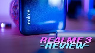 Realme 3 Review: Great Value, But Why?
