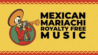 Mexican Mariachi Royalty Free Music For Videos