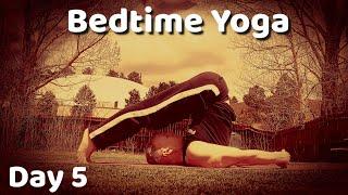Day 5 - Yin Yoga Stretch - 7 Day Bedtime Yoga Challenge