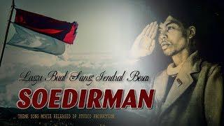 Lagu Jendral Soedirman Panglima Besar Sejarah Perang Gerilya Indonesia