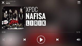 XPDC - Nafisa [Lirik]
