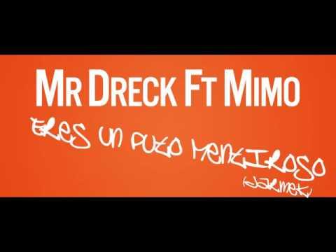 Mr.DreCk Ft. Mimo - Eres Un Puto Mentiroso Darmek - YouTube