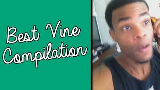 Best VINES Compilation 2013 (50+ VINES!)