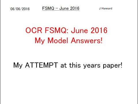 OCR FSMQ Additional Mathematics - June 2016 - My Model Solutions!