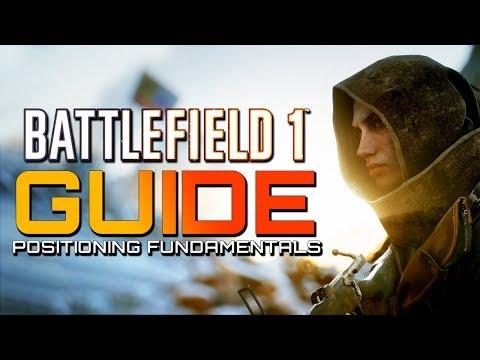 Battlefield 1: Guide - Positioning Fundamentals