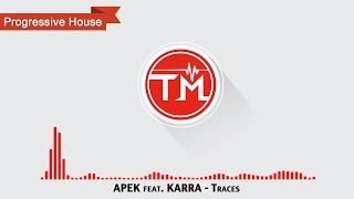 APEK feat. KARRA - Traces