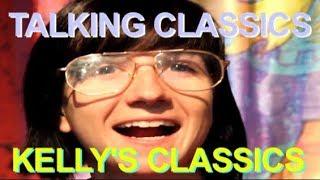 Talking Classics - Kelly's Classics