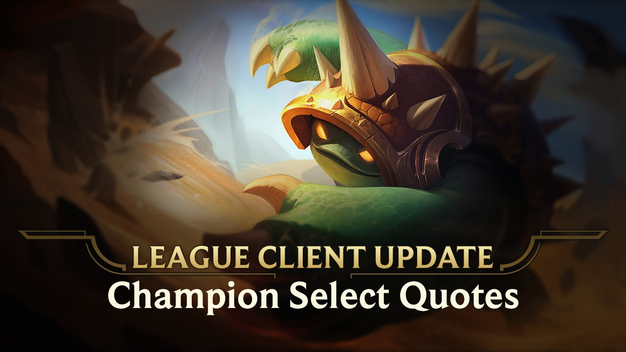 Select Quotes League Client Update  Champion Select Quotes W Sfx  Youtube