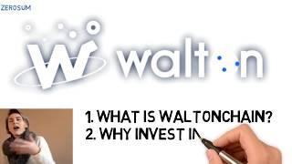 What is Waltonchain (WTC)? Why buy Walton?