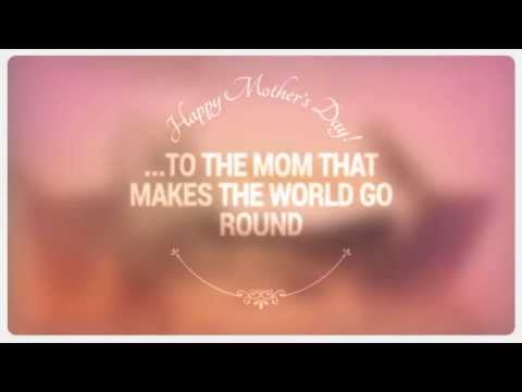 To The Mom That Makes The World Go Round