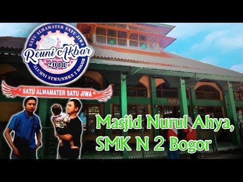 Reuni Akbar Smk N 2 Bogor (Adzan Masjid Nurul Ahya, SMKN 2 BOGOR, Tanah Baru, Kota Bogor)
