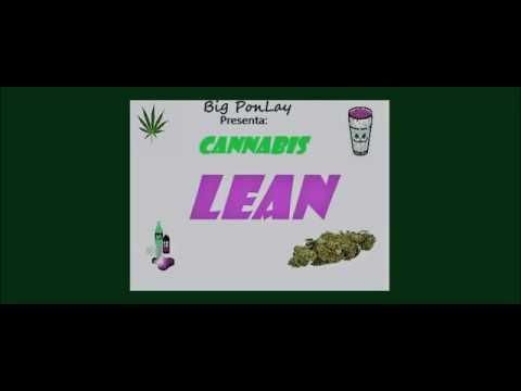 Big PonLay - Cannabis/Lean 👽👽(Audio)