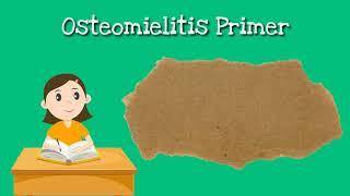Patofisiologi Penyakit & Infeksi Osteomyelitis dan Fraktur.