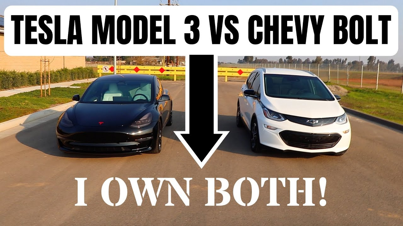 Tesla Model 3 Vs Chevy Bolt An Opinion From Someone Who Owns