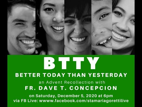 Advent recollection with Fr. Dave Concepcion | Better Today Than Yesterday | December 5, 2020