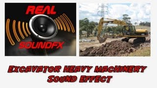 Excavator heavy machinery working sound effect - earthmoving construction realsoundFX