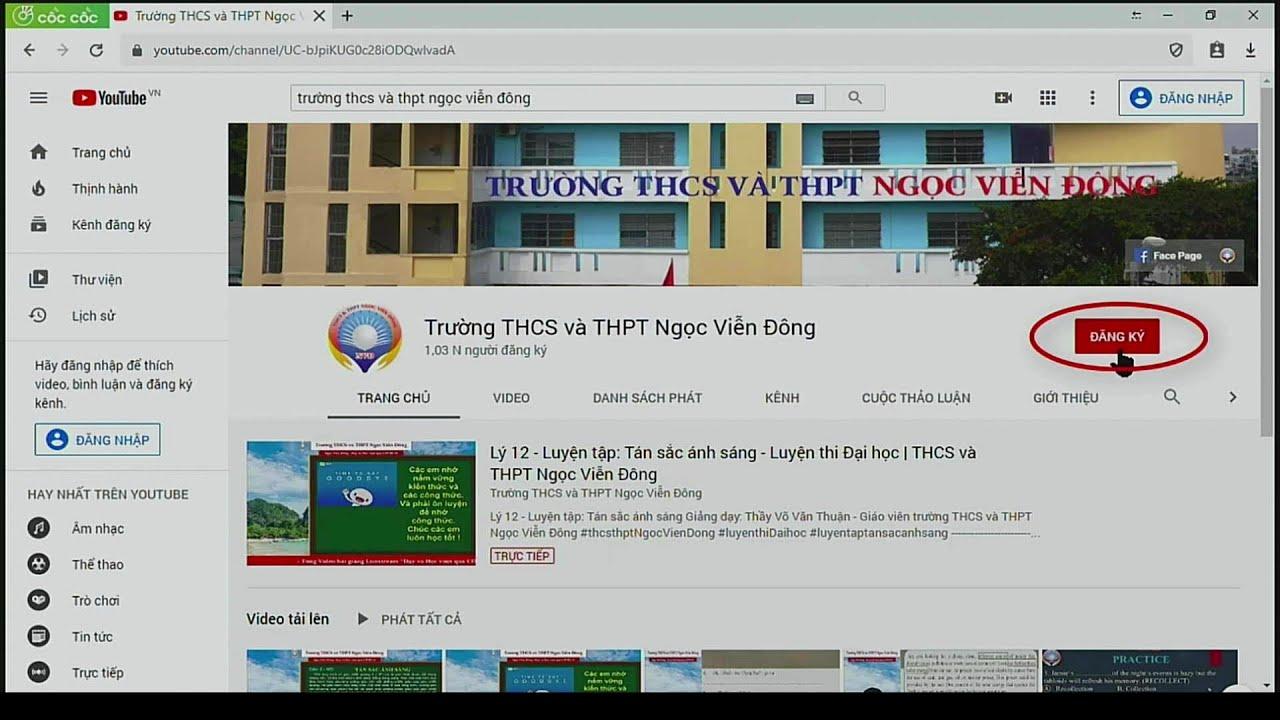 Hướng dẫn tìm Video bài học trên kênh Youtube của trường THCS và THPT Ngọc Viễn Đông