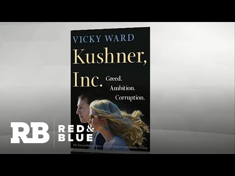 """Kushner, Inc."" explores Jared Kushner and Ivanka Trump's rise to power in the White House"