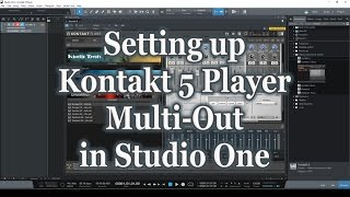 Setting up Kontakt 5 Player Multi-Out in Studio One