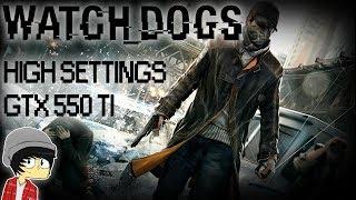 Watch Dogs - GTX 550 Ti - High Settings PC Gameplay 1080p