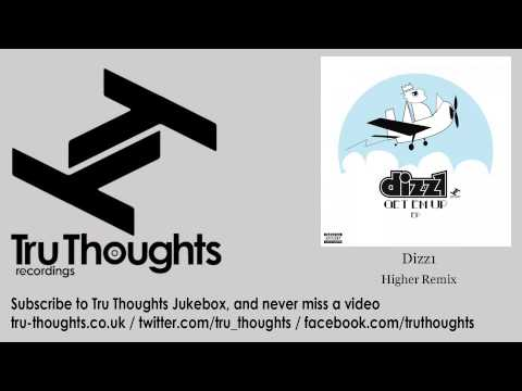 Dizz1 - Higher Remix - feat. Frank Nitt