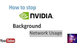 How to stop nvidia Background network Usage (Web Helper)