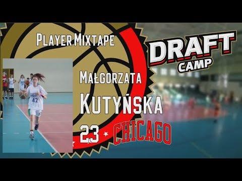 Małgorzata Kutyńska Draft Camp Player Mixtape 2019