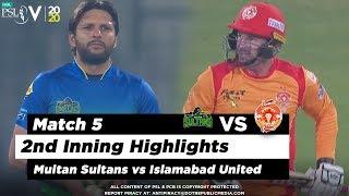 Multan Sultans vs Islamabad United | 2nd Inning Highlights | Match 5 | 22 Feb 2020 | HBL PSL 2020