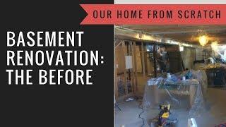 Basement Renovation: The Before