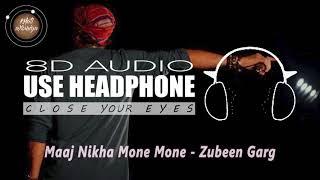 Maaj Nikha Mone Mone (8D Audio) - Priyanka Bharali | Zubeen Garg | Requested By: Krisanu P. Nath