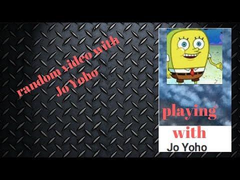 playing with jo yoho