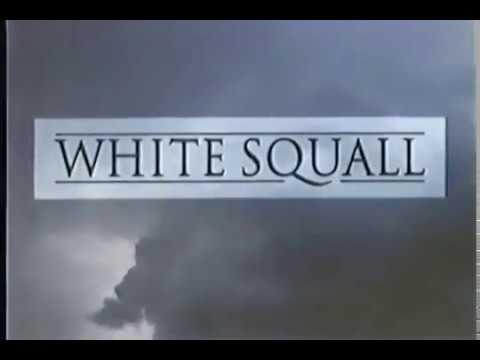 White Squall Movie Trailer 1996