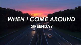 When I Come Around Greenday lyrics