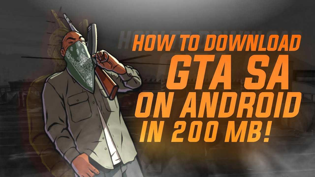 How to download GTA San Andreas Lite | 200 MB | CPU RENDERED - ANDRENO MALI  POWERVR | FREE