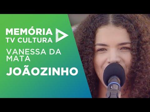 Joãozinho - Vanessa da Mata
