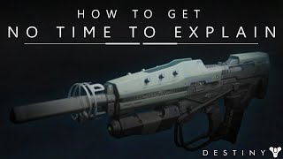 Destiny: How To Get The No Time To Explain Exotic Pulse Rifle / FWC Quest Complete Guide
