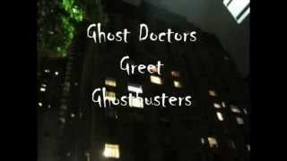 The Ghostbutsters Greet NYC's Ghost Hunting Team The Ghost Doctors
