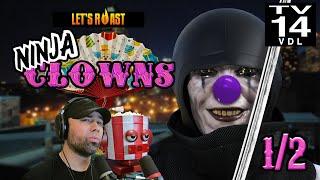 Ninja Clowns [Part 1/2]: Sexy Chickens Must Die!