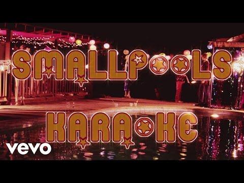 Smallpools - Karaoke ('70s Bootleg)