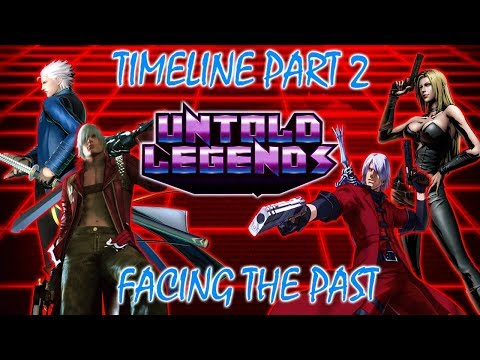 Devil May Cry Timeline: Part 2 (Facing the Past) - Untold Legends