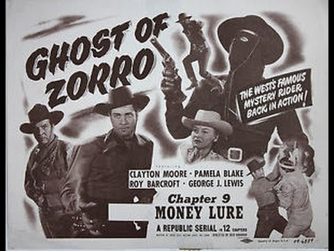 Ghost of Zorro 1949 Chapter 01 of 12 Bandit Territory