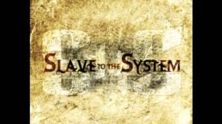 Watch Slave To The System Gone Today video