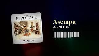 Joe Mettle - Asempa (Audio slide)