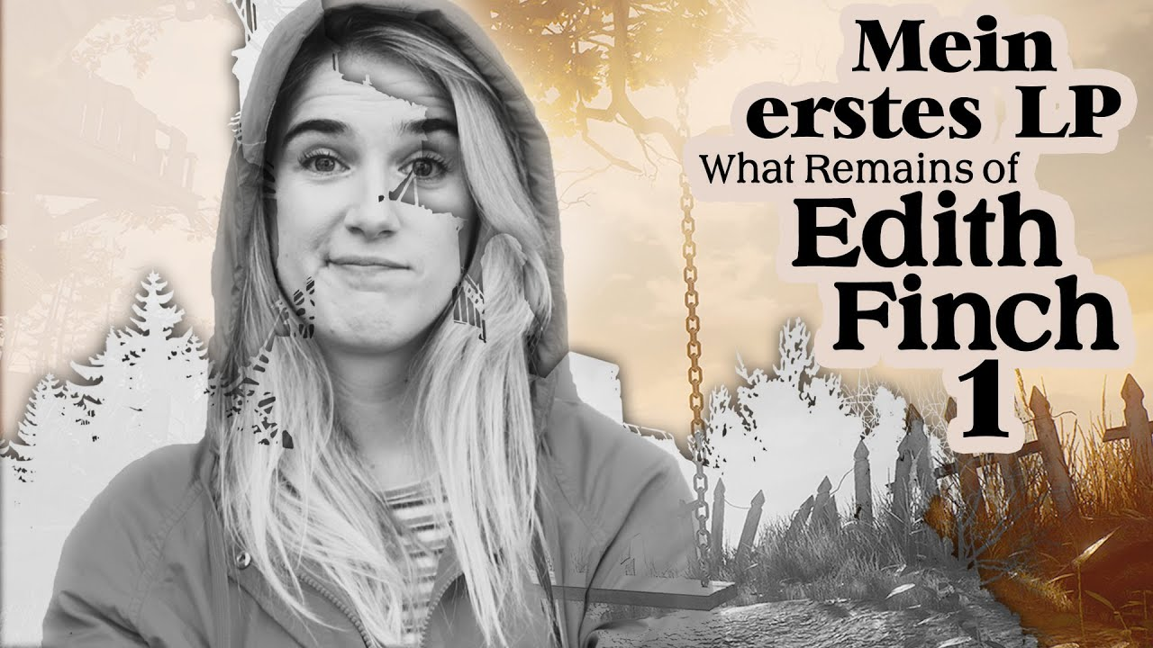 Katjanas allererstes Videogame | What Remains of Edith Finch #1