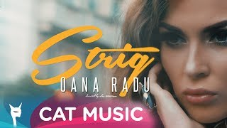 Oana Radu - Strig (Official Video)