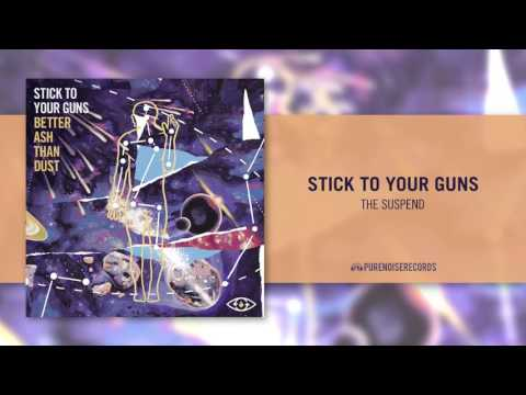 "Stick To Your Guns ""The Suspend"""